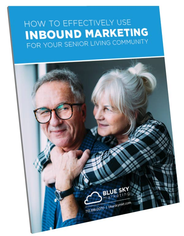 How To Effectively Use Inbound Marketing For Your Senior Living Community